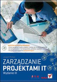 Zarzadzanie projektami IT Wydanie III Joseph Phillips